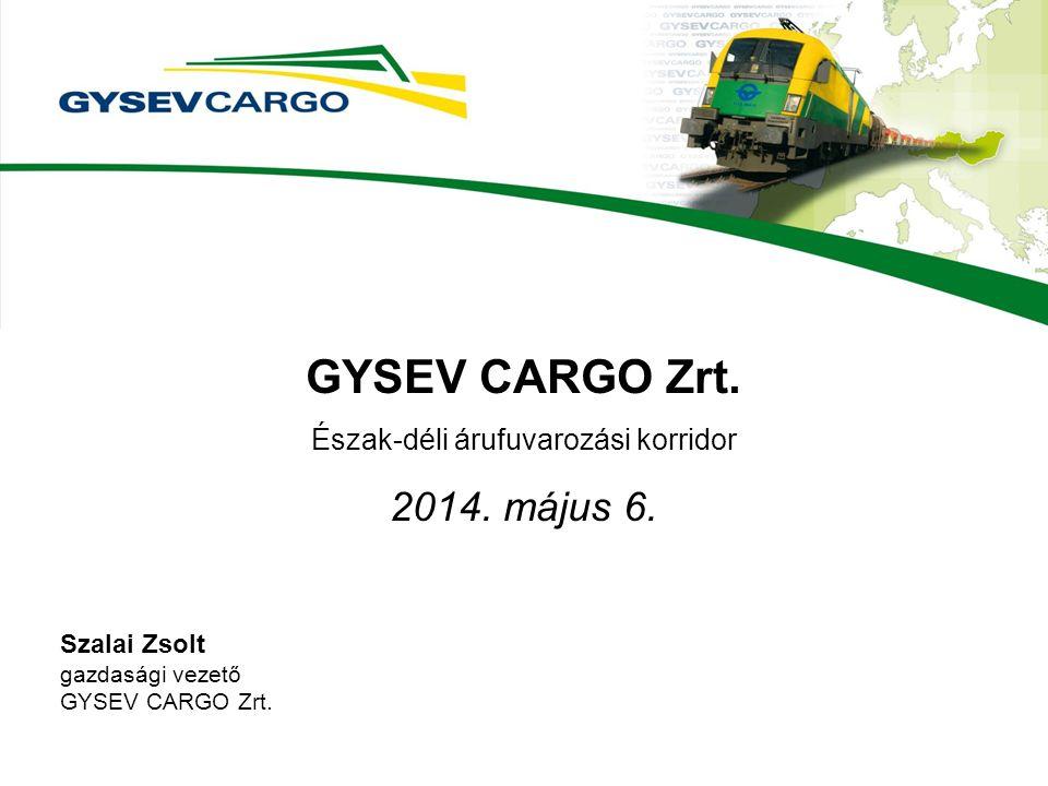 GYSEV CARGO Zrt. Észak-déli árufuvarozási korridor 2014.