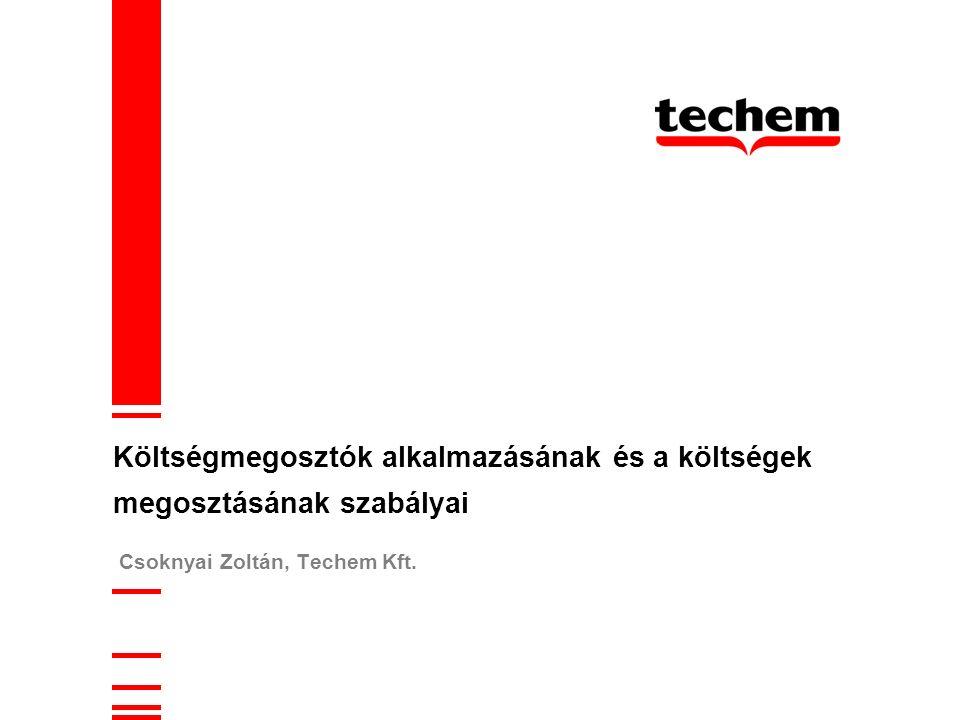 Csoknyai Zoltán, Techem Kft. Költségmegosztók alkalmazásának és a költségek megosztásának szabályai