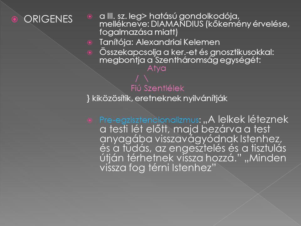 ORIGENES  a III. sz.