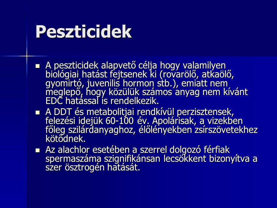 Peszticidek A peszticidek alapvető célja hogy valamilyen biológiai hatást fejtsenek ki (rovarölő, atkaölő, gyomirtó, juvenilis hormon stb.), emiatt nem meglepő, hogy közülük számos anyag nem kívánt EDC hatással is rendelkezik.