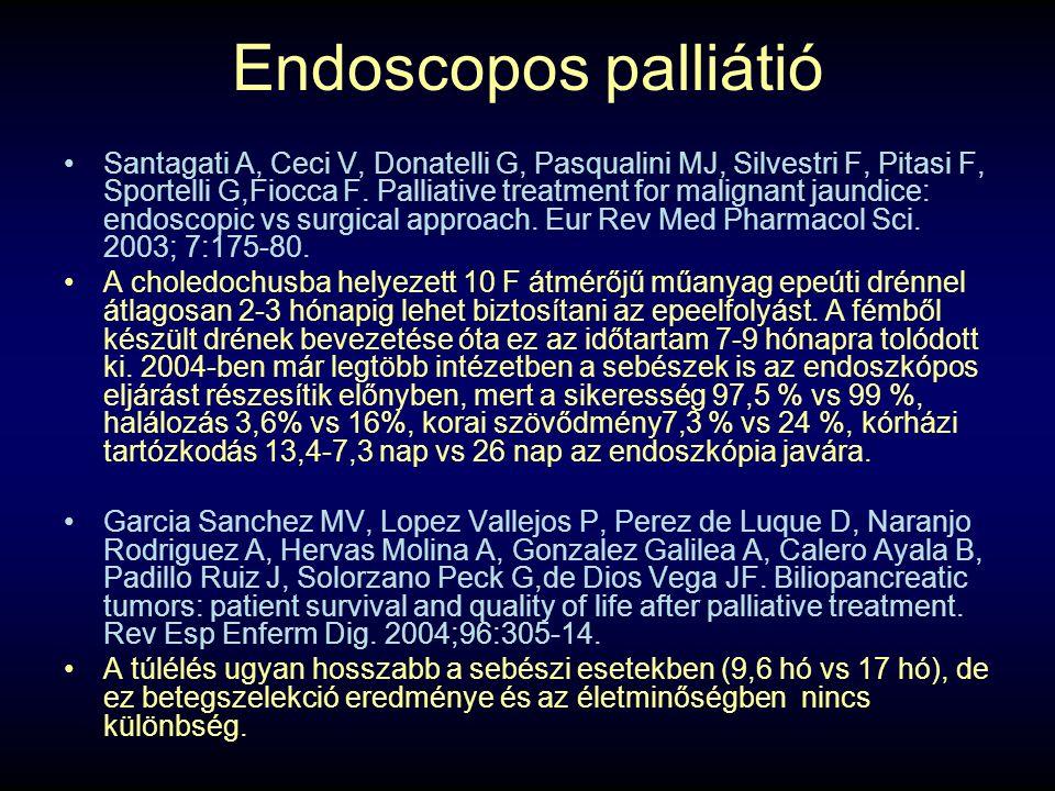 Endoscopos palliátió Santagati A, Ceci V, Donatelli G, Pasqualini MJ, Silvestri F, Pitasi F, Sportelli G,Fiocca F.