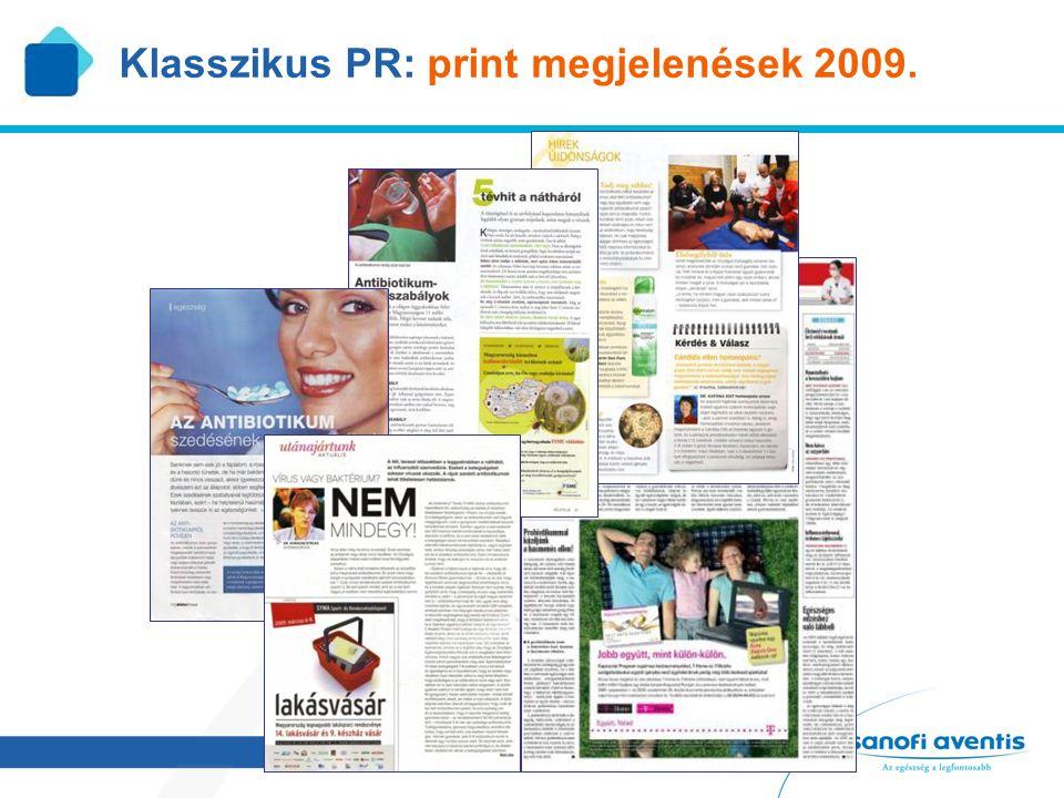 11 Klasszikus PR: print megjelenések 2009.