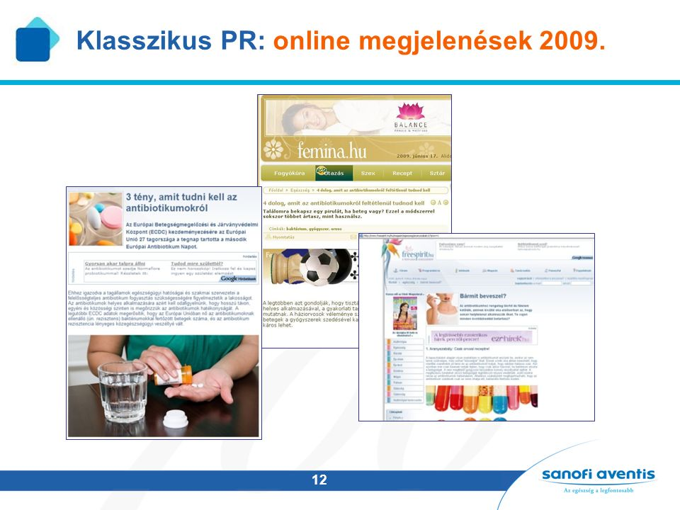 12 Klasszikus PR: online megjelenések 2009.