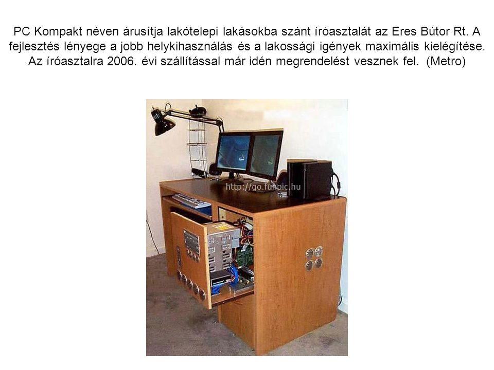 PC Kompakt néven árusítja lakótelepi lakásokba szánt íróasztalát az Eres Bútor Rt.