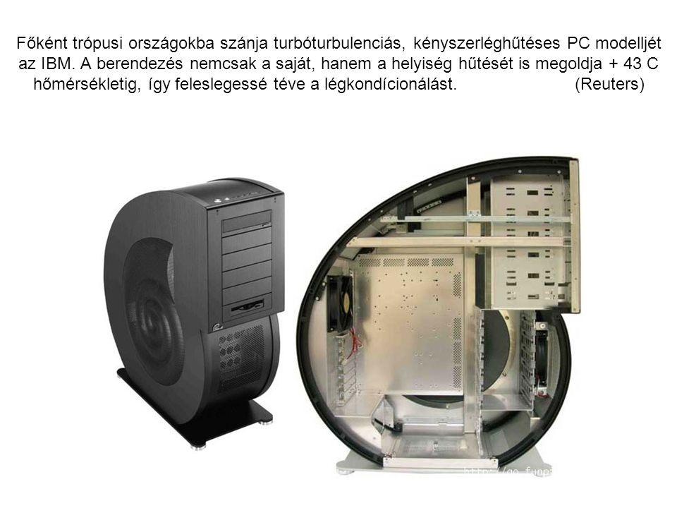 Főként trópusi országokba szánja turbóturbulenciás, kényszerléghűtéses PC modelljét az IBM.