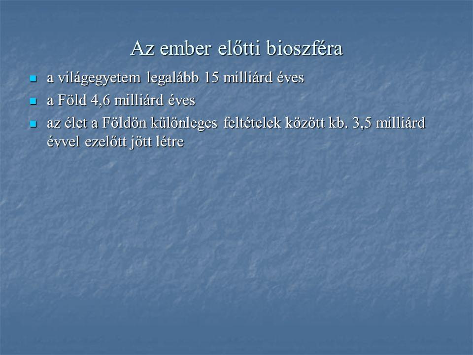 Az ember előtti bioszféra földtörténeti korok újidő=kainozoikum 1.