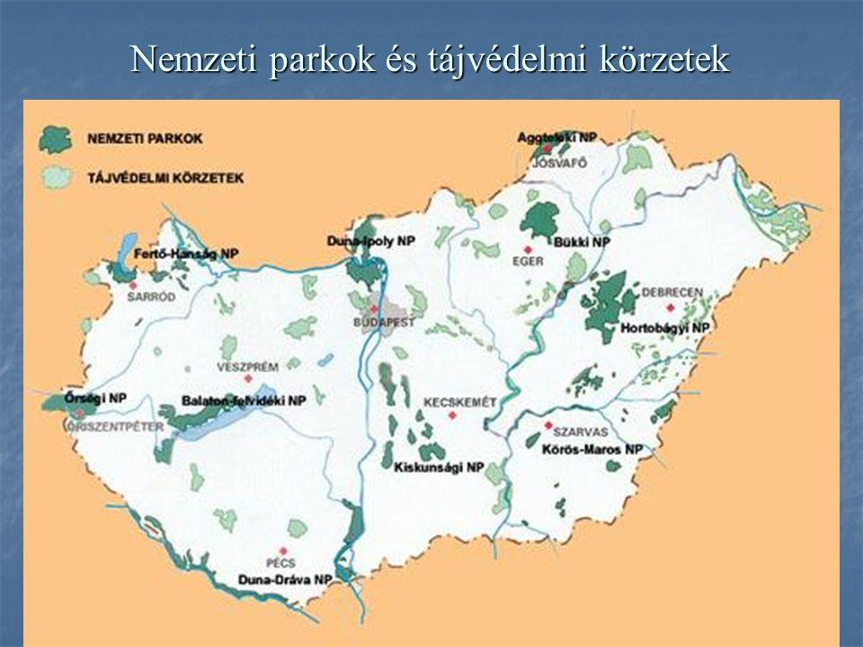 Nemzeti parkok és tájvédelmi körzetek