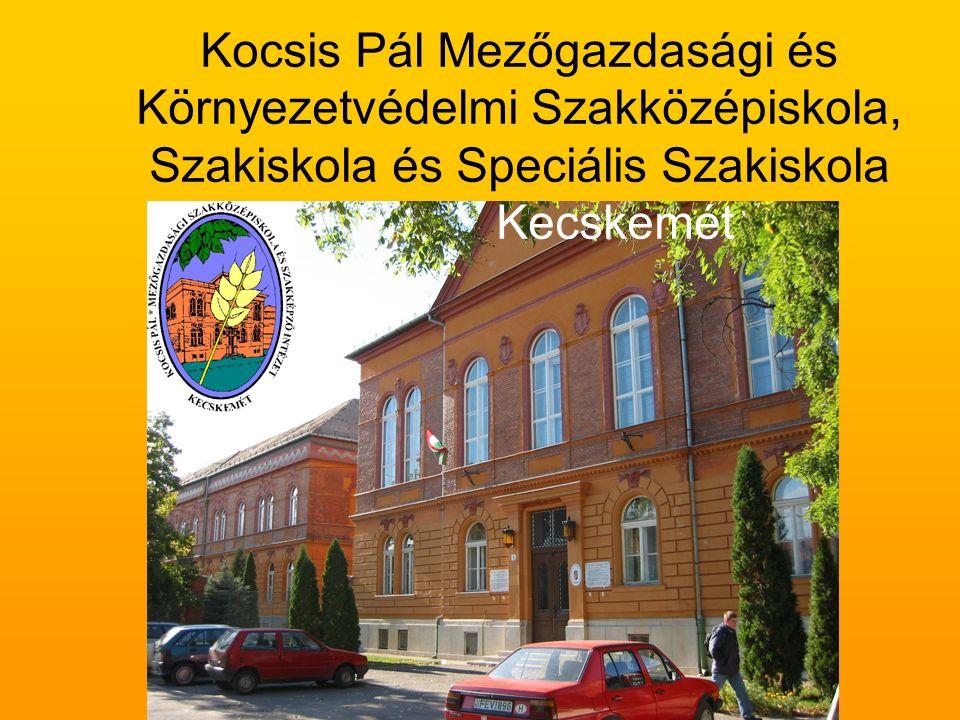Kocsis Pál Mezőgazdasági és Környezetvédelmi Szakközépiskola, Szakiskola és Speciális Szakiskola Kecskemét