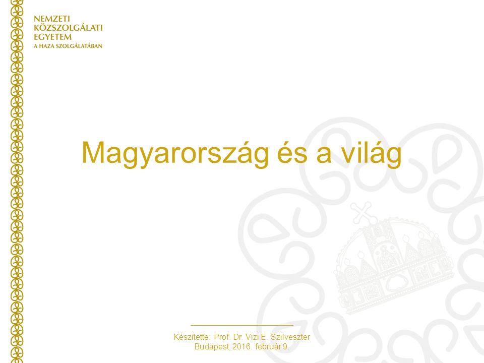 Készítette: Prof.Dr. Vizi E. Szilveszter Budapest, 2016.