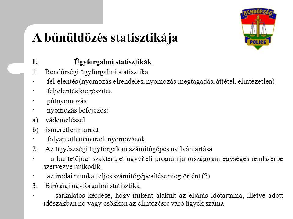 I. Ügyforgalmi statisztikák 1.