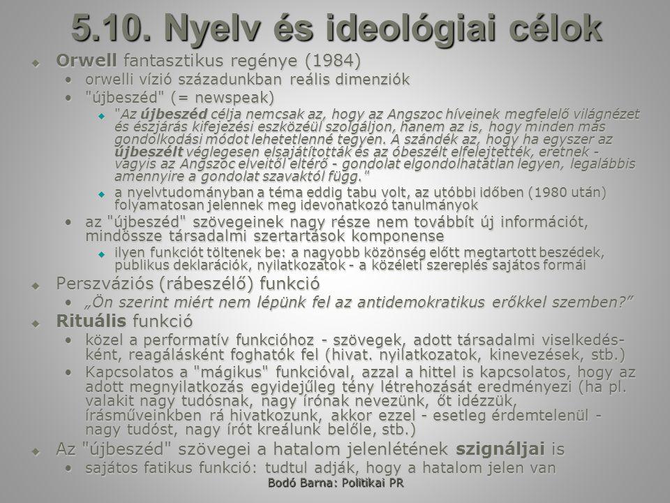 Bodó Barna: Politikai PR 5.10.