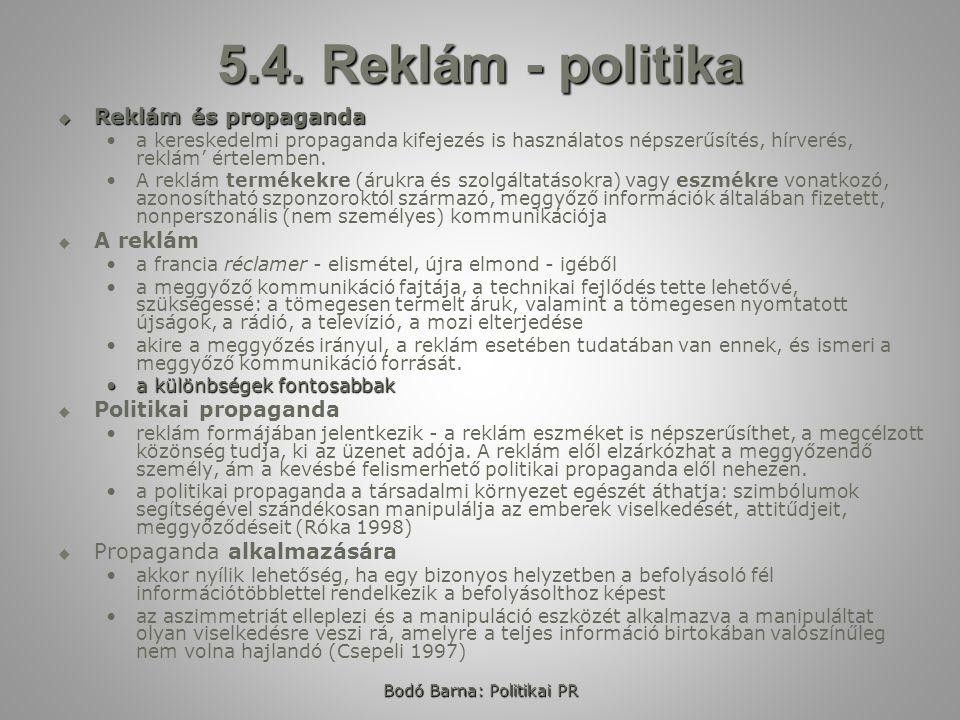 Bodó Barna: Politikai PR 5.4.
