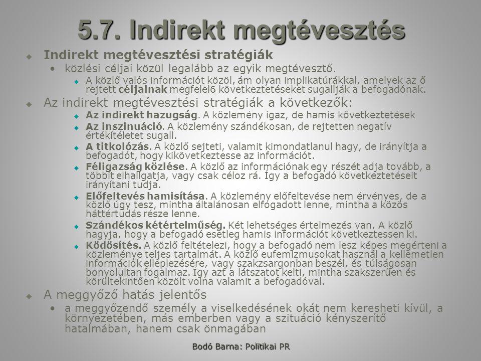 Bodó Barna: Politikai PR 5.7.
