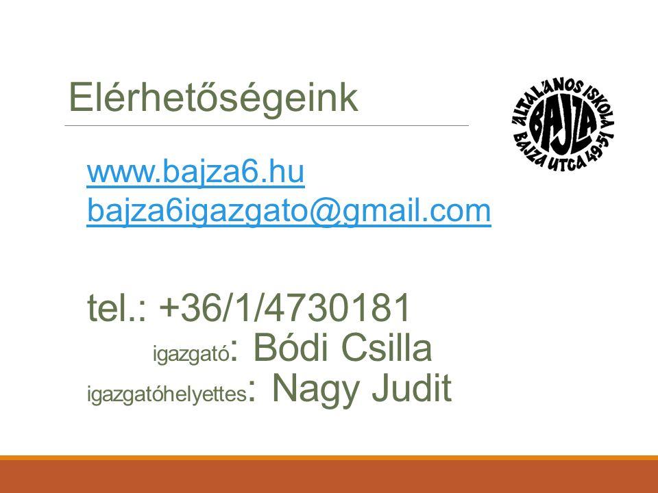 tel.: +36/1/4730181 igazgató : Bódi Csilla igazgatóhelyettes : Nagy Judit www.bajza6.hu bajza6igazgato@gmail.com Elérhetőségeink