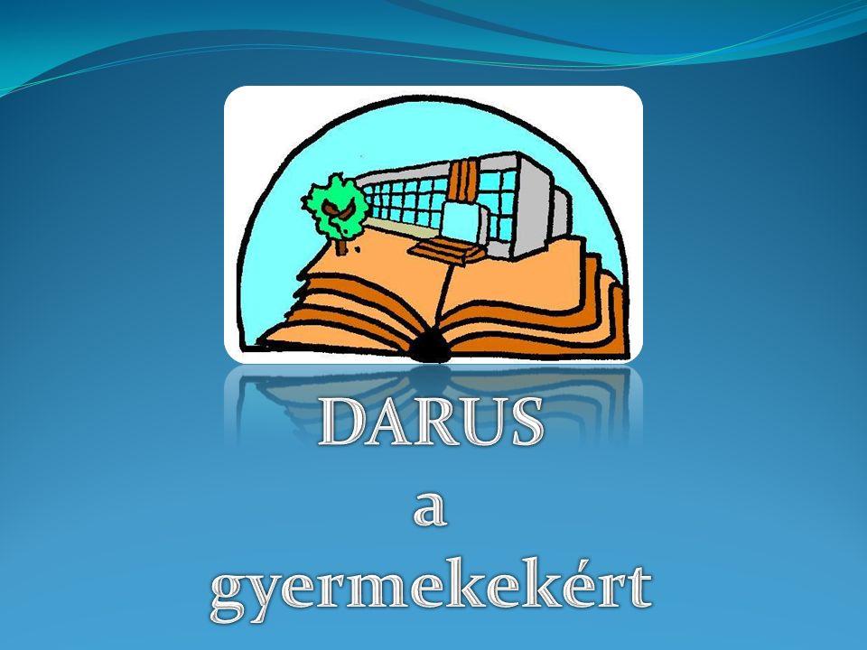 Az idegen nyelv oktatása a Darusban 1990-ig kötelező az orosz nyelv társadalmi igény:német angol mindennapos német a két tannyelvű oktatás – 2000-ben a 2013-2014 éves tanév