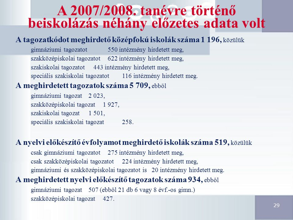 29 A 2007/2008.