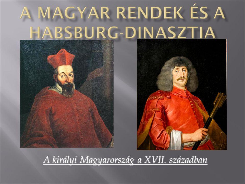 A királyi Magyarország a XVII. században