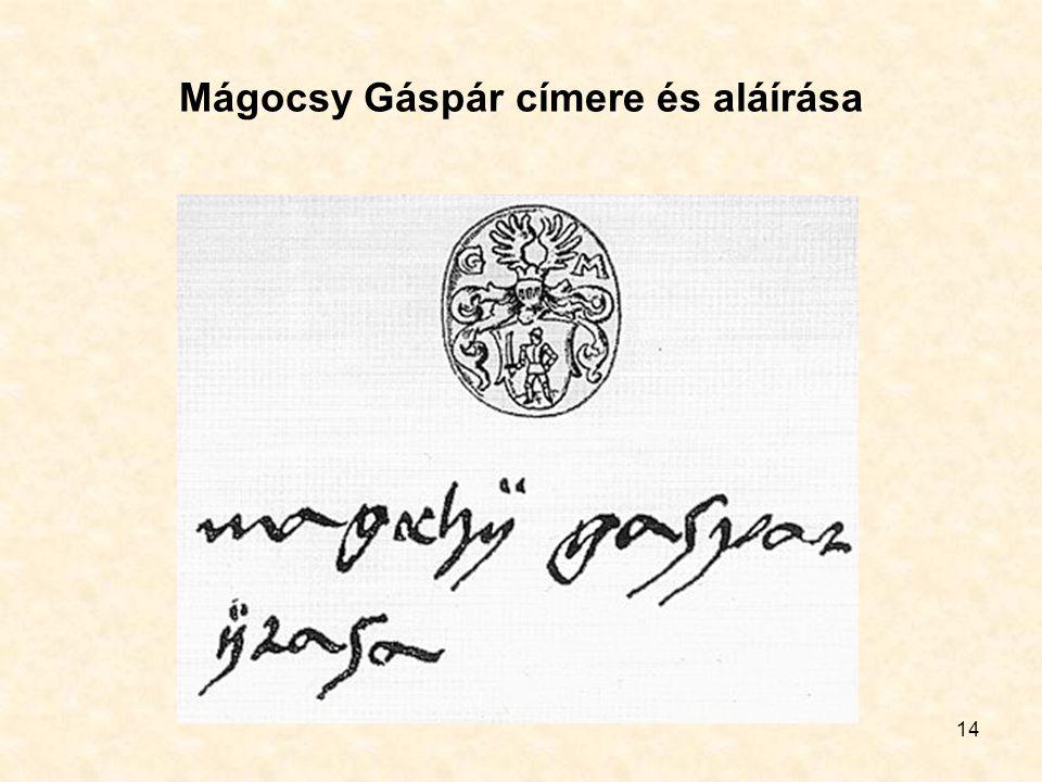 14 Mágocsy Gáspár címere és aláírása