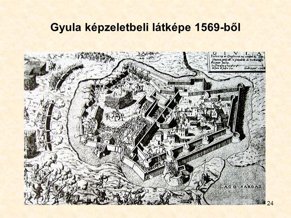 24 Gyula képzeletbeli látképe 1569-ből