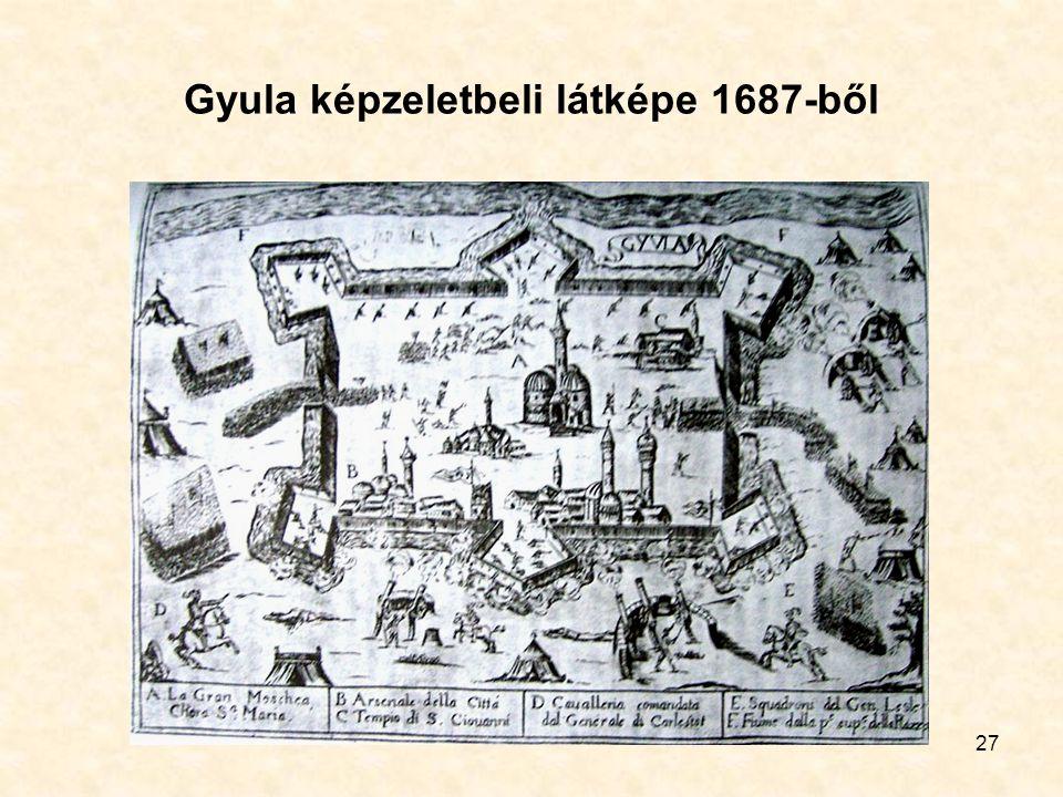 27 Gyula képzeletbeli látképe 1687-ből