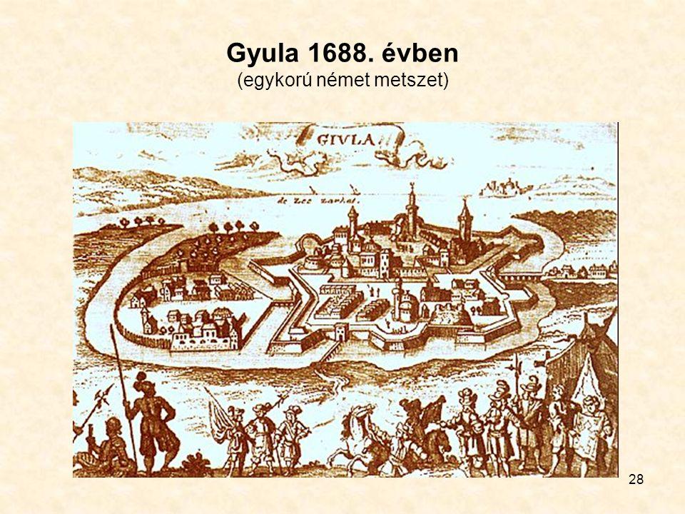 28 Gyula 1688. évben (egykorú német metszet)
