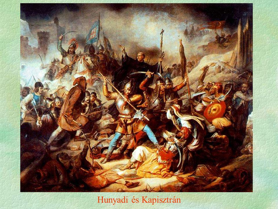 Hunyadi és Kapisztrán