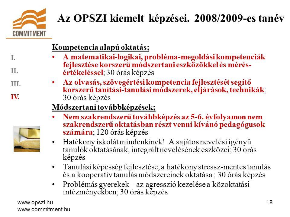 www.opszi.hu www.commitment.hu 18 Az OPSZI kiemelt képzései.