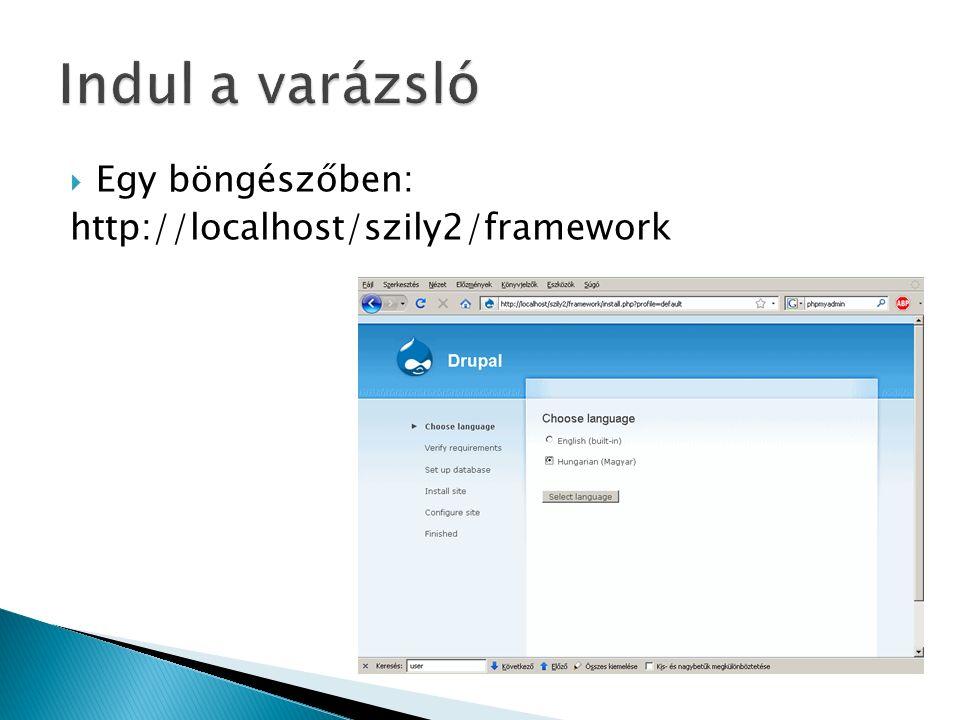 Egy böngészőben: http://localhost/szily2/framework