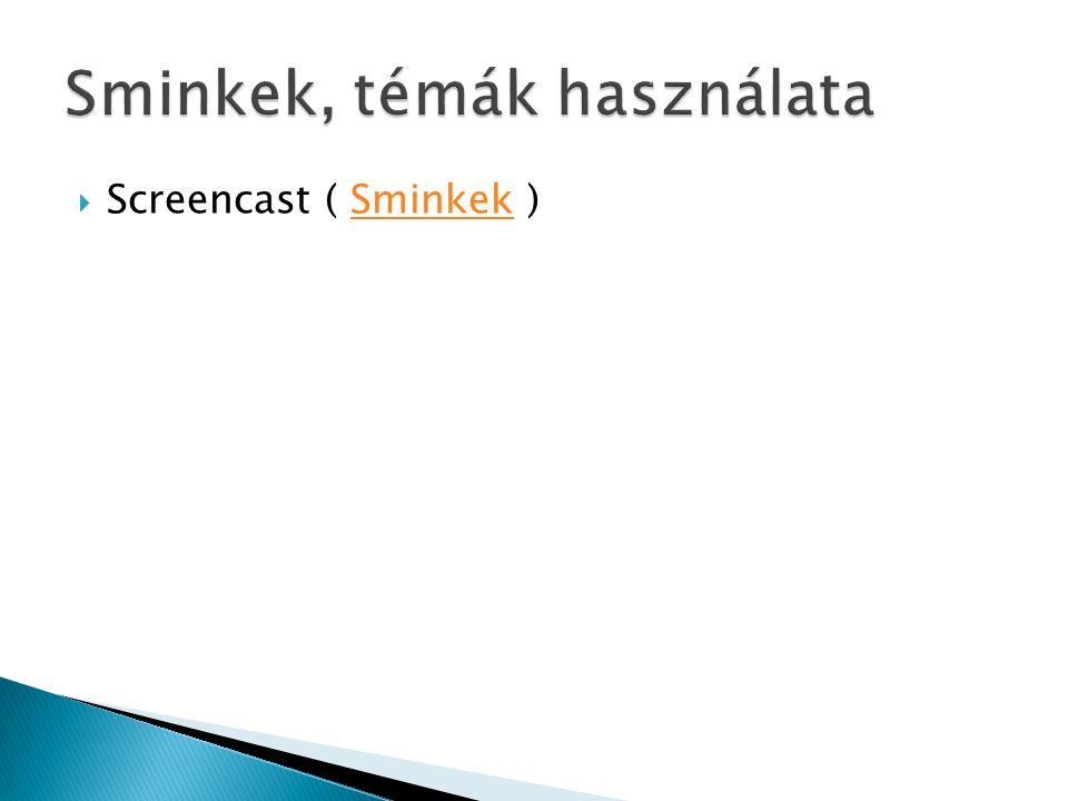  Screencast ( Sminkek )Sminkek