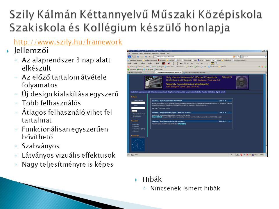  User szolgáltatások ◦ Advanced Forum – Kibővített fórumok ◦ Calendar – naptár funkciók ◦ Date – A dátumok kezelését segíti ◦ Print – a Weboldal printer friendly módon nyomtatható ◦ Poormanscron – automatikusan lefutó folyamatok ◦ FCK Editor – Word szerű szövegszerkesztő ◦ Tabs – tartalmak Tab-os megjelenítése linkek helyett ◦ Captcha – Kis képek bejelentkezéskor a spammerek ellen  Fejlesztői szolgáltatások ◦ Node_clone – Meglévő oldalak klónozása ◦ Views – Sepciális megjelenítési lehetőségek ◦ Extlink – Külső linkek megjelölése ◦ Advanced_help – Speciális segítség ◦ Admin Dashboard – Új adminisztrációs felület
