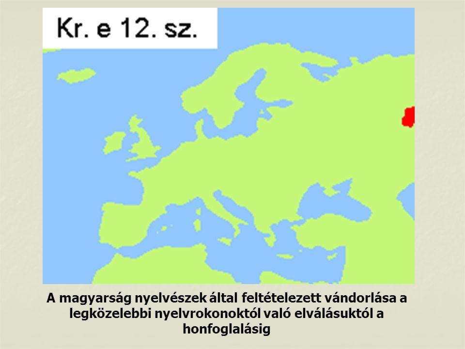 A magyarság nyelvészek által feltételezett vándorlása a legközelebbi nyelvrokonoktól való elválásuktól a honfoglalásig