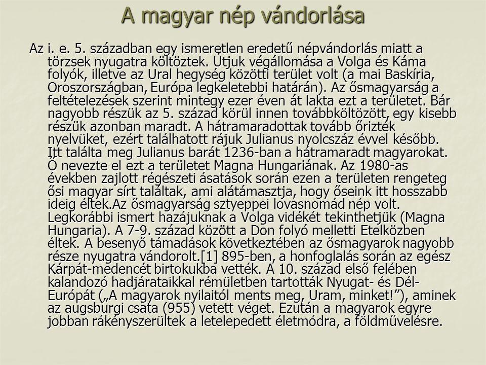 A magyar nép vándorlása Az i. e. 5.