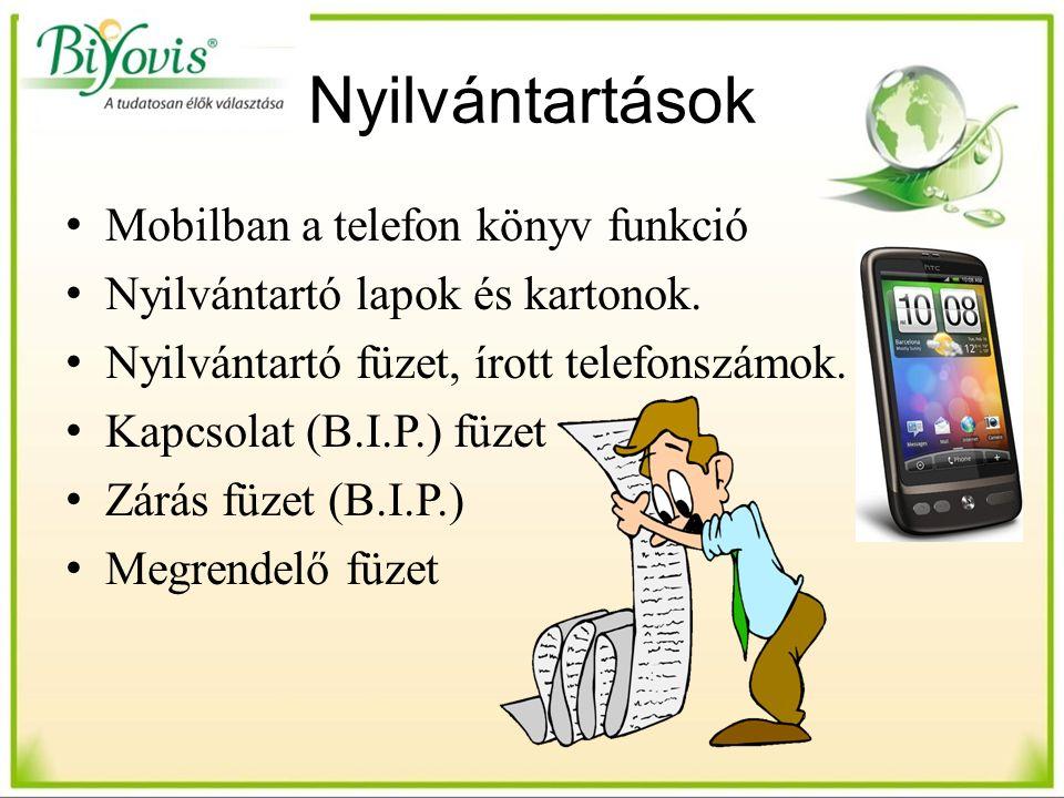 Mobilban a telefon könyv funkció Nyilvántartó lapok és kartonok. Nyilvántartó füzet, írott telefonszámok. Kapcsolat (B.I.P.) füzet Zárás füzet (B.I.P.