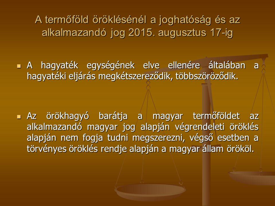 A termőföld öröklésénél a joghatóság és az alkalmazandó jog 2015.