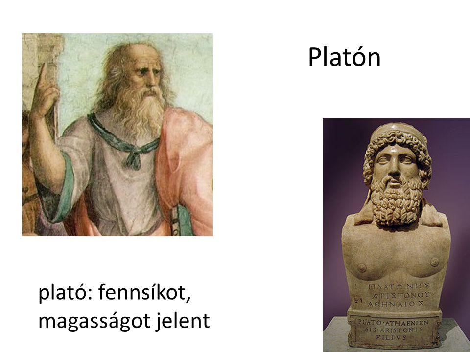 Platón plató: fennsíkot, magasságot jelent