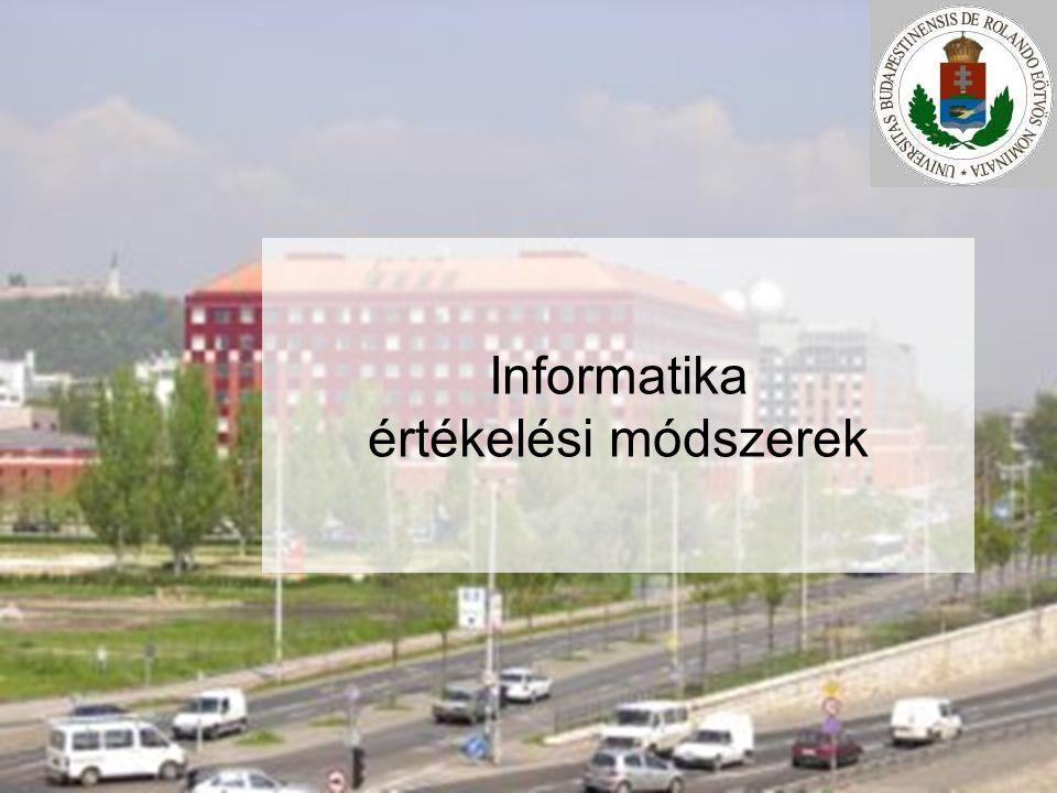 Informatika értékelési módszerek