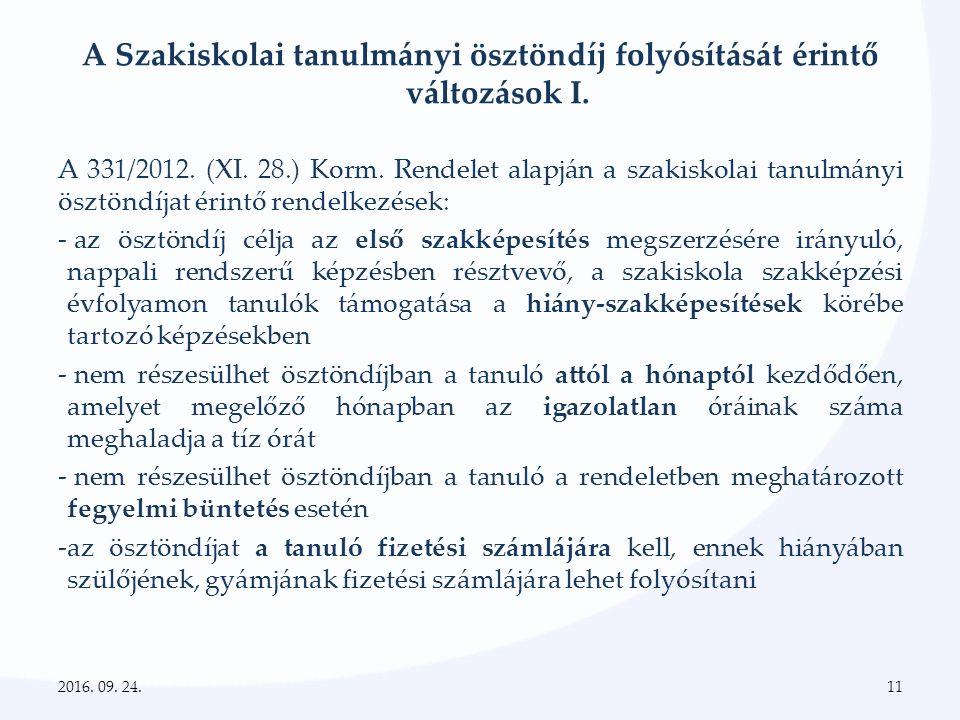 A Szakiskolai tanulmányi ösztöndíj folyósítását érintő változások I.