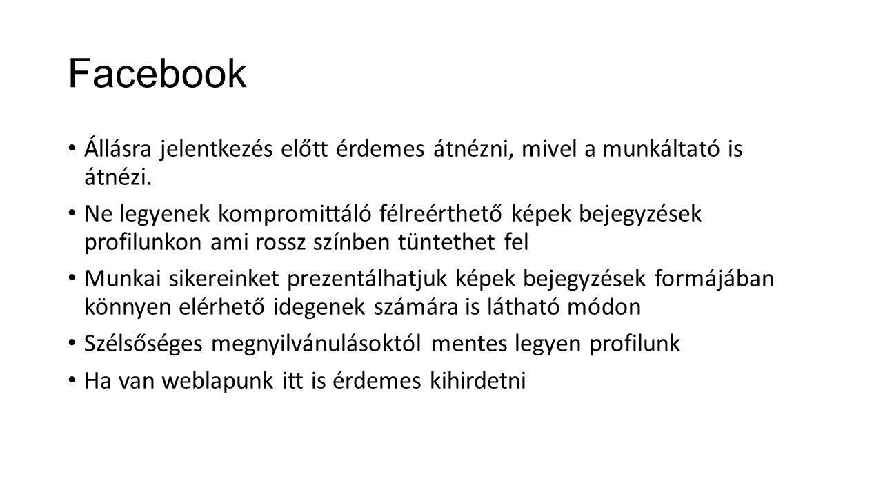 Facebook Állásra jelentkezés előtt érdemes átnézni, mivel a munkáltató is átnézi.