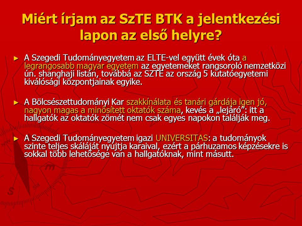 ► Az SZTE Bölcsészettudományi Kara ideális helyen fekszik: 100 m-re a hipermodern József Attila Tanulmányi és Információs Központtól.