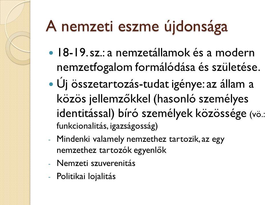 A nemzeti eszme újdonsága 18-19.