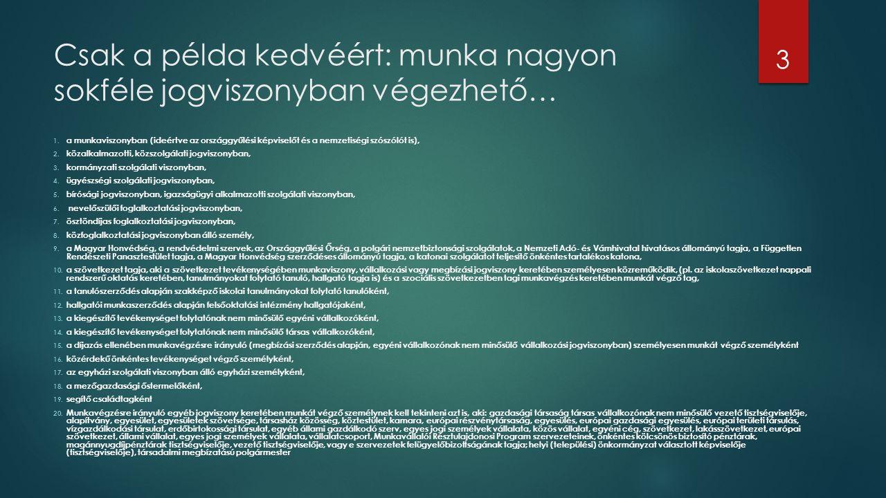 A különböző típusú jogviszonyok elhatárolásának szempontjai 2.