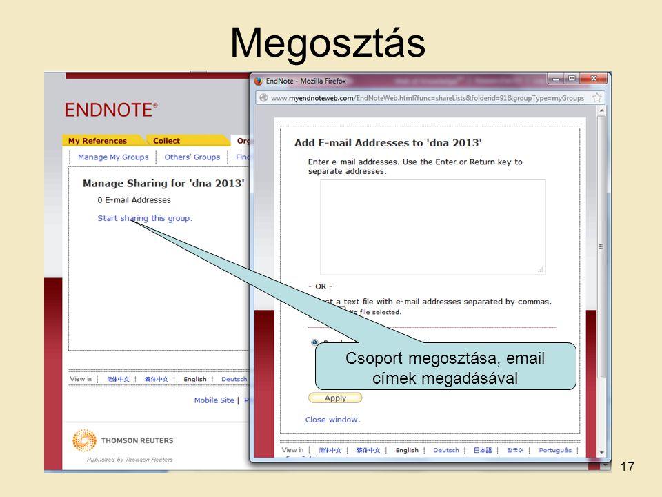 Megosztás Csoport megosztása, email címek megadásával 17