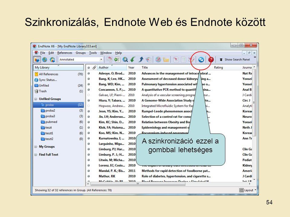 Szinkronizálás, Endnote Web és Endnote között 54 A szinkronizáció ezzel a gombbal lehetséges