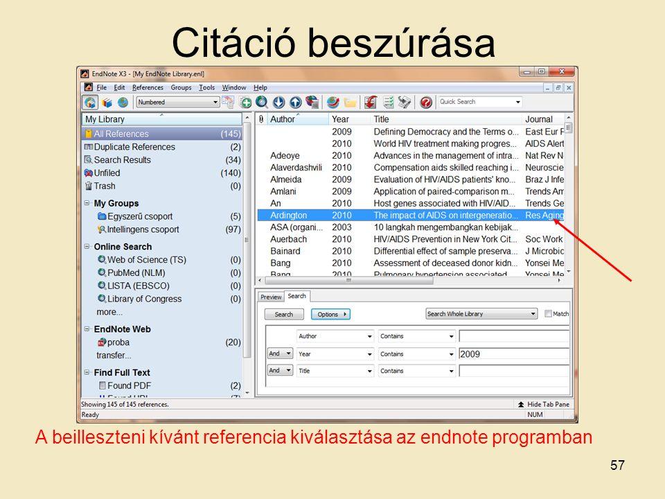 Citáció beszúrása A beilleszteni kívánt referencia kiválasztása az endnote programban 57