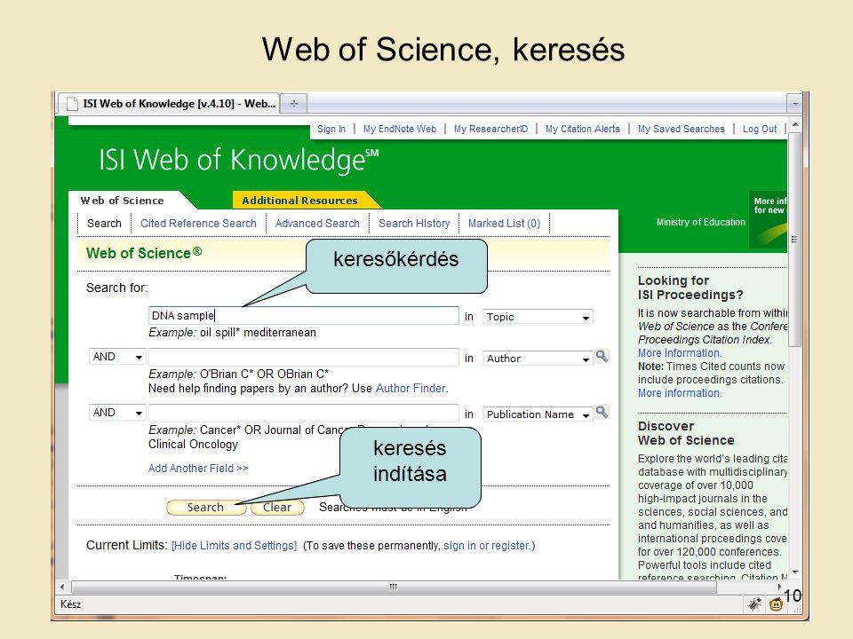 Web of Science, keresés keresőkérdés keresés indítása keresőkérdés keresés indítása 10
