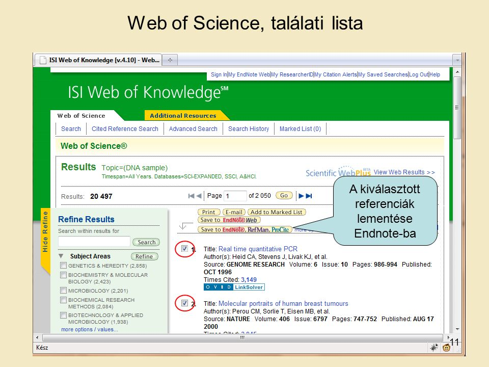 Web of Science, találati lista A kiválasztott referenciák lementése Endnote-ba 11