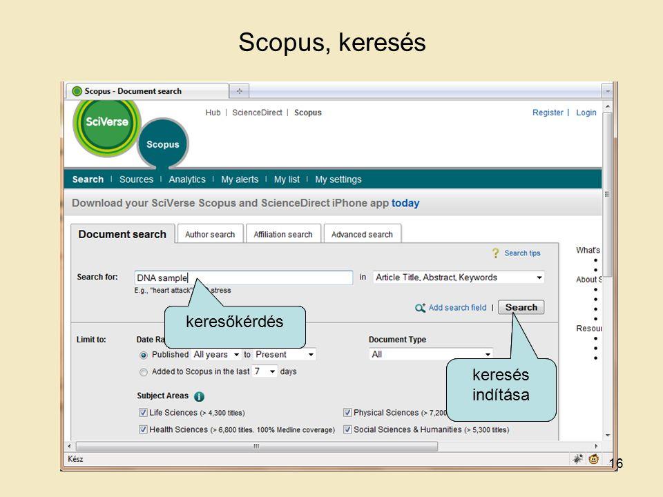 Scopus, keresés keresőkérdés keresés indítása keresőkérdés keresés indítása keresőkérdés keresés indítása 16