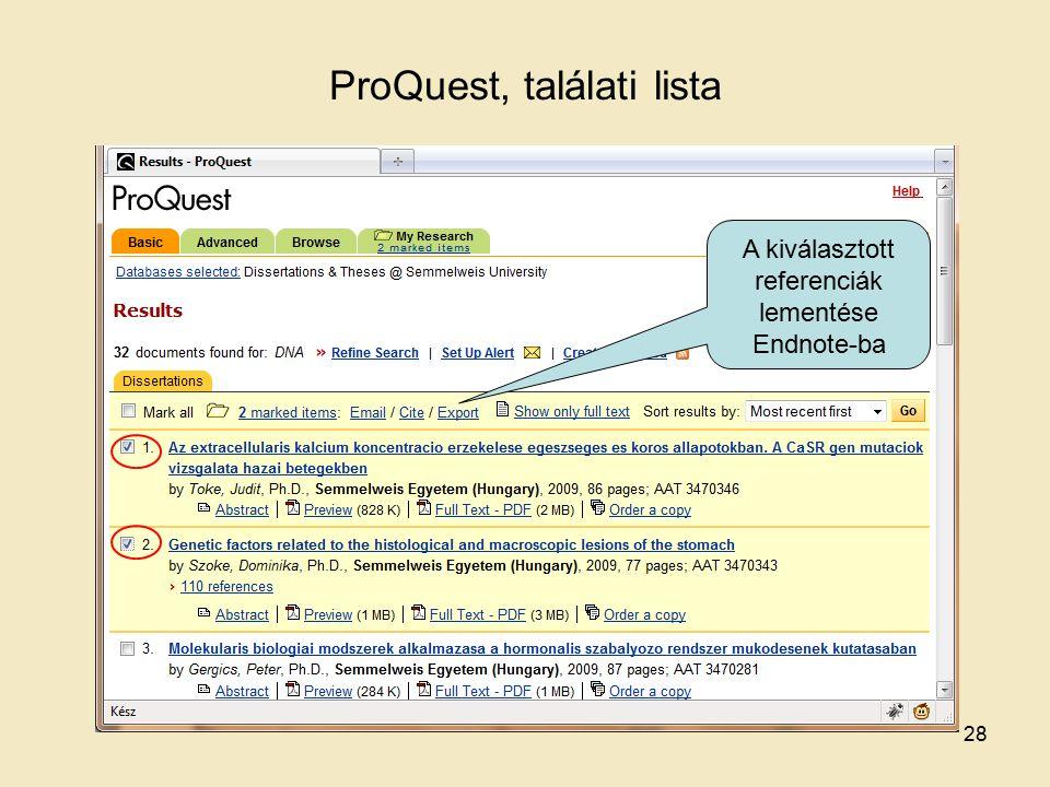 ProQuest, találati lista A kiválasztott referenciák lementése Endnote-ba 28