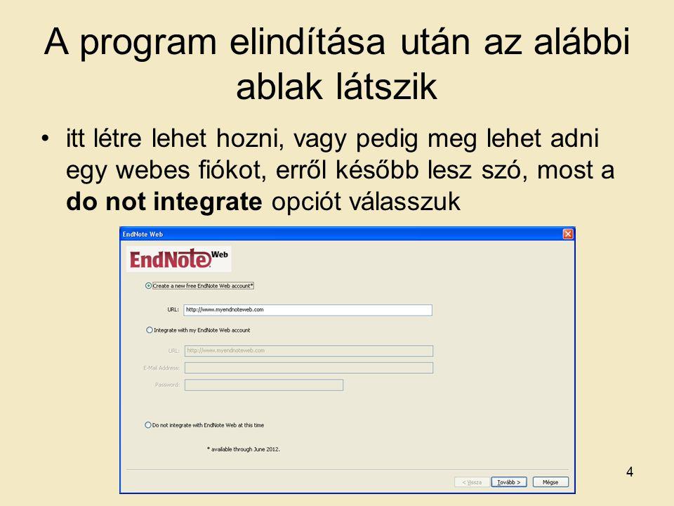 Full text letöltése Az Endnote megpróbálja megkeresni nekünk a full- text-et a kiválasztott referenciáknál 55