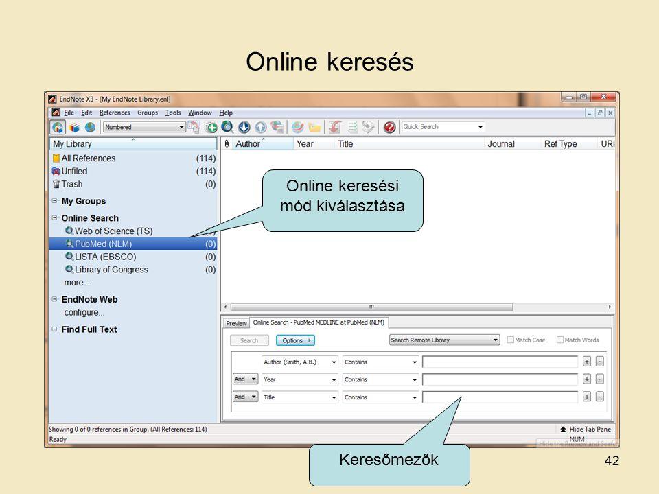 Online keresés Online keresési mód kiválasztása Keresőmezők 42